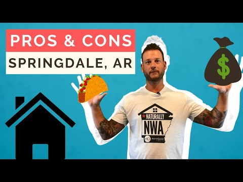 Pros and Cons of Living in Springdale AR