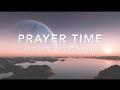 My Prayer Time - 3 Hour Deep Prayer I Deep Healing Music l Meditation Music l Stress Relief Music I