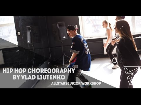 DJ Unk–2 Step Remix.Hip Hop Choreography By Влад Лютенко All Stars Junior Workshop