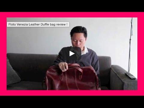 Floto Venezia Leather Duffle bag review !
