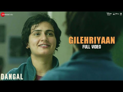Gilehriyaan full video - Dangal (2016)