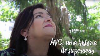AVC: uma história de superação