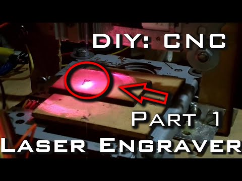 CNC Laser Engraver with GRBL Part 1 of 3 (Hardware)