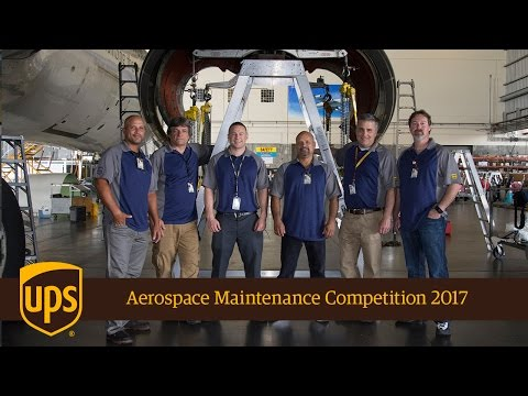 UPS Airlines + Aerospace Maintenance Competition 2017
