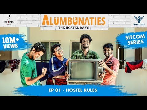 Alumbunaties - Ep 01 Hostel Rules - Sitcom Series #Nakkalites | Tamil web series (With Eng Subs)