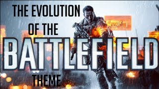 The Evolution of the Battlefield Theme HD (With BF4 Theme)