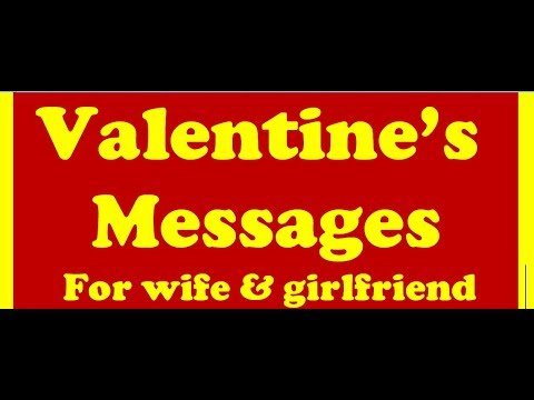 Valentine Messages and wishes for your wife and Girlfriend - valentines wishes quotes and messages