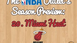 The NBA Outlet's Preview Series: 20. Miami Heat