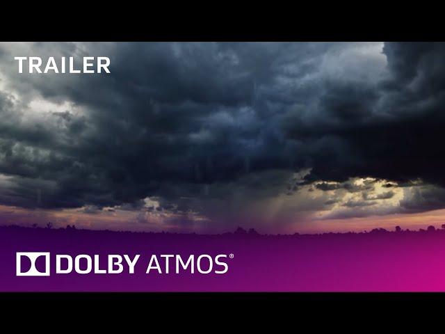 Dolby Atmos Amaze trailer (1min.)