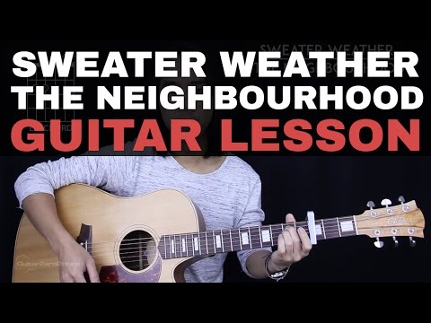 Sweater Weather\' by The Neighbourhood Guitar Lesson - TuneLessons.com