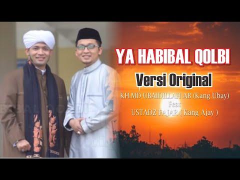 ya habibal qolbi - md ubaidillah & Fajar orginal Version