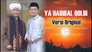 Video ya habibal qolbi - md ubaidillah & Fajar (orginal Version) MP3, 3GP, MP4, WEBM, AVI, FLV Agustus 2018