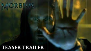 MORBIUS - Teaser Trailer - July 31