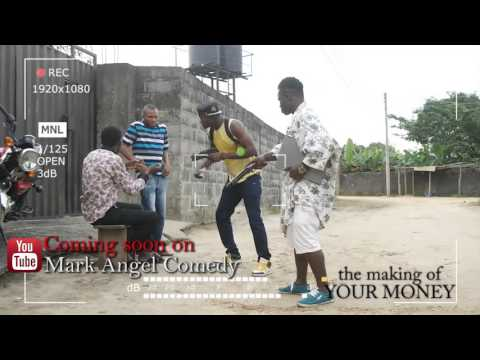 The Making of YOUR MONEY Mark Angel Comedy