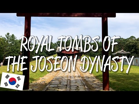 Royal Tombs of the Joseon Dynasty - UNESCO World Heritage Site