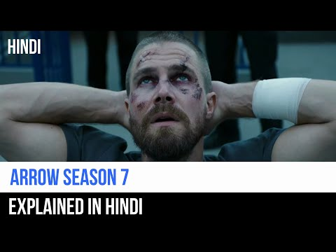 Arrow Season 7 Recap in Hindi | Captain Blue Pirate |