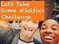 Let's Take Some #Selfies Challange