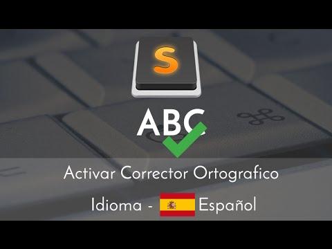 Sublime Text  -  Activar Corrector Ortográfico para el Idioma Español ✔