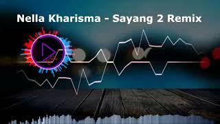 Video - D'F L3 - Sayang 2  (Nella Kharisma) Remix Funkot 2018 MP3, 3GP, MP4, WEBM, AVI, FLV Juli 2018