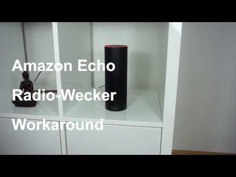Amazon Echo als Radiowecker?