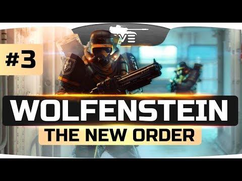 МИССИЯ НЕВЫПОЛНИМА! ● Wolfenstein: The New Order #3