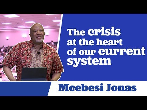 Mcebisi Jonas Analyses the Crisis at the Heart of our Current System