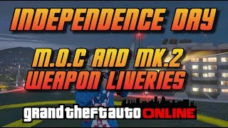 Just a quick video to show what the new Independence day liveries look like for the MK2 weapons and M.O.C.