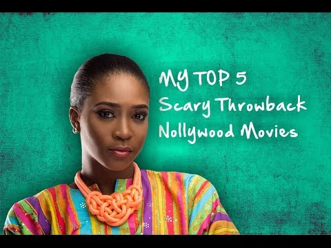 My Top 5 Scary Throwback Nollywood Movies