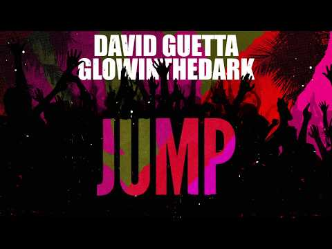 David Guetta & GLOWINTHEDARK - Jump