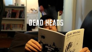 Critical Consumption Episode Two: Dead Heads
