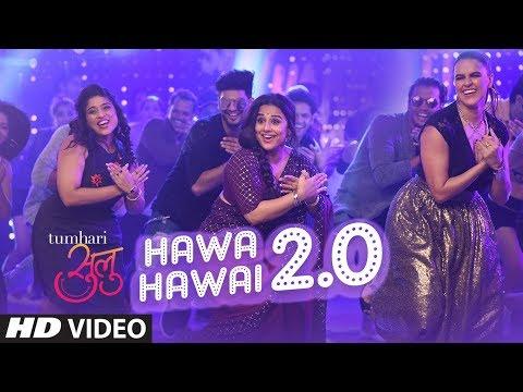Tumhari Sulu : Hawa Hawai 2.0 - Video Song | Vidya Balan | Vidya Balan, Neha Dhupia & Malishka