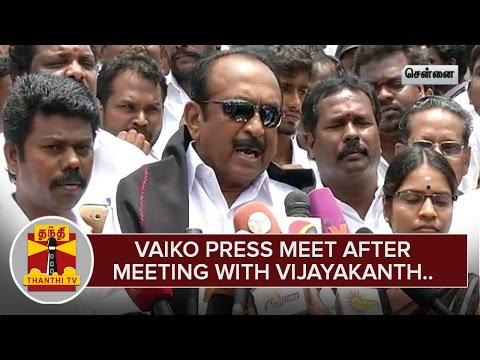 Vaiko-Press-meet-after-meeting-with-DMDK-Chief-Vijayakanth-Thanthi-TV