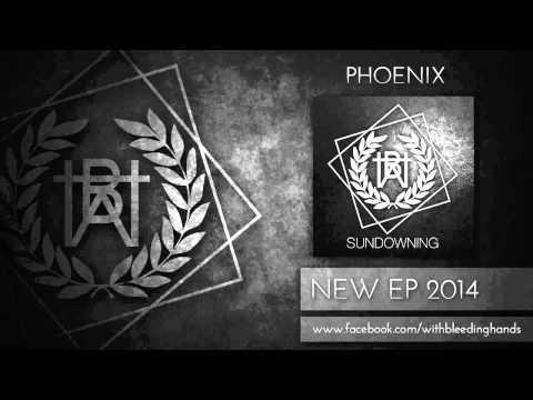 With Bleeding Hands - Phoenix