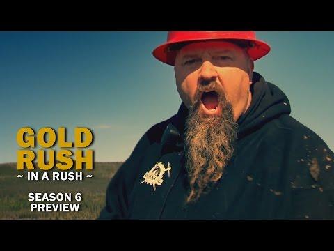 Gold Rush Season 6 Preview - Gold Rush in a Rush