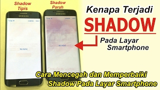 Video Mengatasi SHADOW pada Layar Smartphone | be Careful BURN IN On Your Smartphone Screen MP3, 3GP, MP4, WEBM, AVI, FLV September 2017