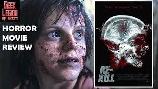 Re Kill   2015 Scott Adkins   Zombie Found Footage Horror Movie Review