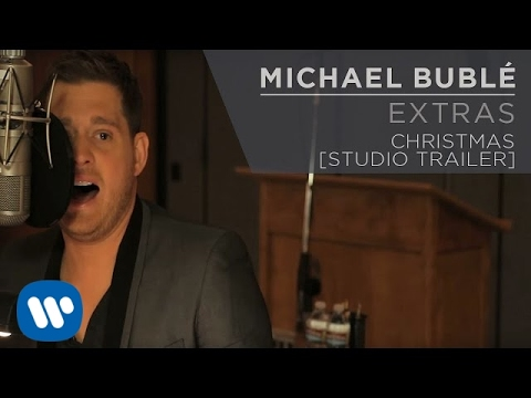 Michael Bublé - Christmas [Studio Trailer]