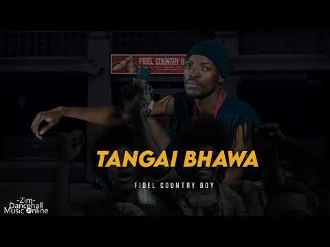 Fidel County Boy - Tangai Bhawa (Official Audio) August 2020 Zimdancehall