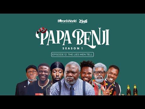Papa Benji: Episode 12 (The Lies Men Tell)