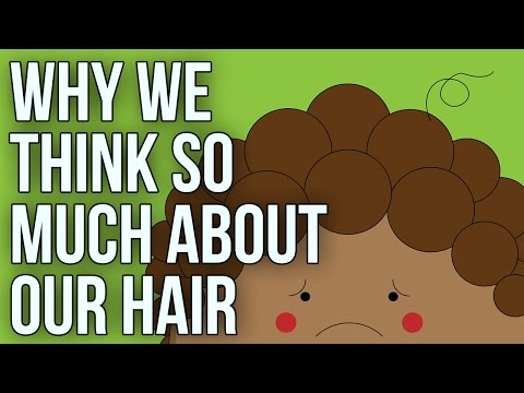 Why we think so much about our hair (видео)