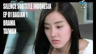 Video Silence Subtitle Indonesia Episode 01 Bagian 1 MP3, 3GP, MP4, WEBM, AVI, FLV Agustus 2018