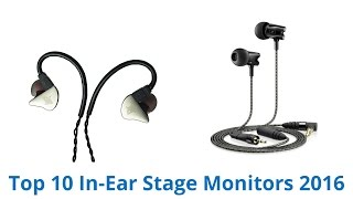 Video 10 Best In-Ear Stage Monitors 2016 MP3, 3GP, MP4, WEBM, AVI, FLV Juli 2018