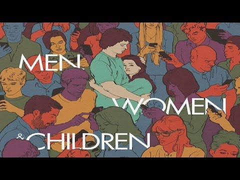 Men,  Women and  Children Movie Review/Rant