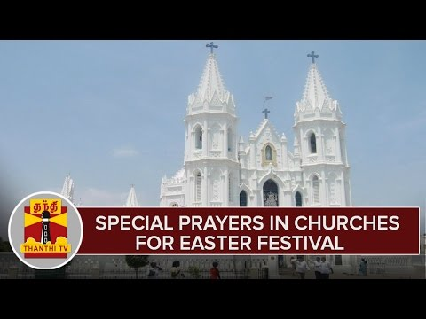 Special-Prayers-in-Churches-For-Easter-Festival-Across-Tamil-Nadu--Thanthi-TV
