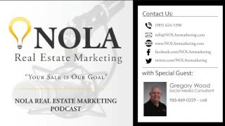 NOLA Real Estate Marketing Podcast - Episode 6