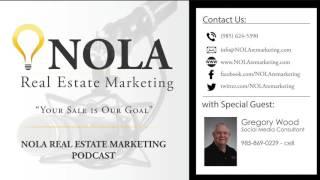NOLA Real Estate Marketing Podcast - Episode 6
