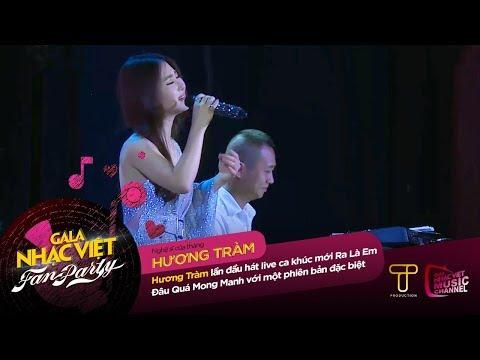 Ra Là Em Đâu Quá Mong Manh - Hương Tràm (Bản live đầu tiên - Version Blue)  Gala Nhạc Việt Fan Party - Thời lượng: 5 phút và 13 giây.