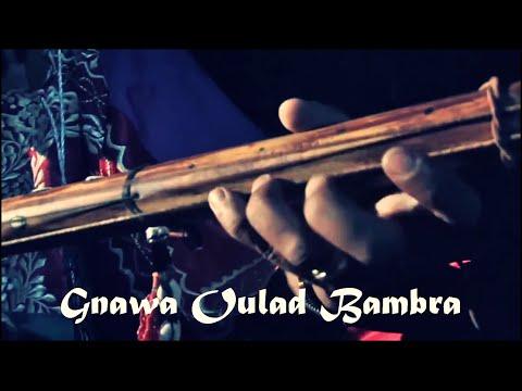 "Gnawa Marrakech Lila Aziz Rasta Chorfa -""_ WLad KhLiFa _-"" & Gnawa Oulad Bambra"