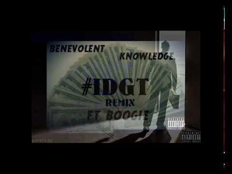 Benevolent Knowledge ft  Boogie - I Dont Get Tired (#IDGT) Remix