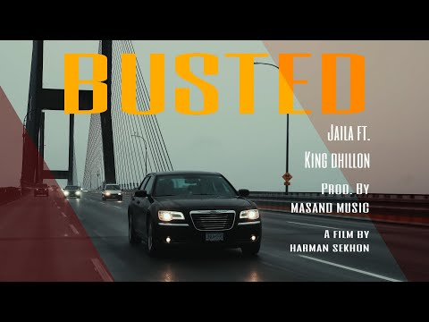 Busted - Jaila ft. King Dhillon | Masand Music | Official Music Video